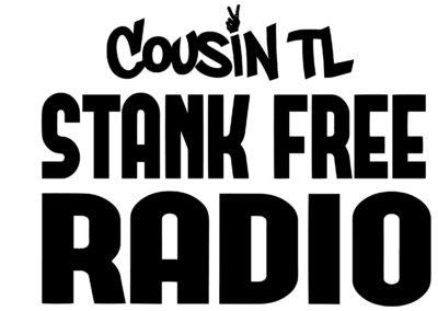 COUSIN TL STANK FREE RADIO
